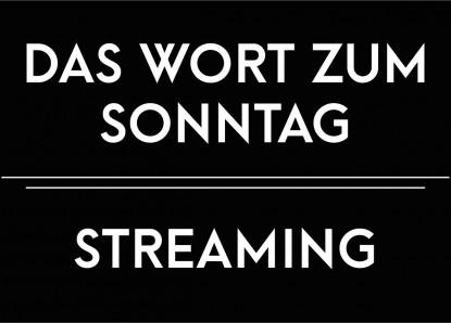 Das Wort zum Sonntag – Streaming