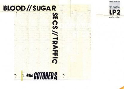 The Gotobeds – Blood//Sugar//Secs//Traffic