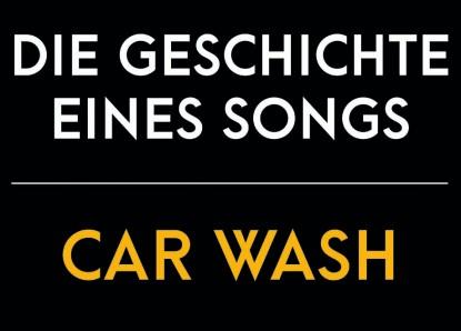 Die Geschichte eines Songs: Car Wash