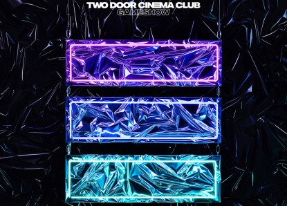 Two Door Cinema Club – Gameshow