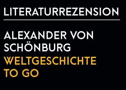 Alexander von Schönburg – Weltgeschichte to go