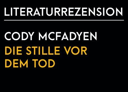 Cody McFadyen – Die Stille vor dem Tod