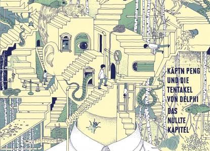 Käptn Peng & Die Tentakel von Delphi – Das nullte Kapitel