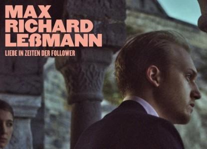 Max Richard Leßmann – Liebe in Zeiten der Follower